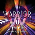 WARRIOR featuring Vinnie Vincent, Jimmy Waldo, Gary Shea, Hirsh Gardner (US) / Warrior II (2CD)