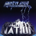 RESTLESS (Germany) / We Rock The Nation + Heartattack