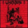 WHETSTONE (Germany) / Ancient Metal