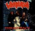 WHIPLASH (US) / Thrashback (2015 reissue)