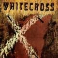 WHITECROSS (US) / Whitecross