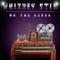 WHIZKEY STIK (US) / On The Level