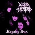 WICKED JESTER (US) / Royalty Sux