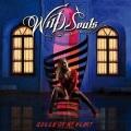WILD SOULS (Greece) / Queen Of My Heart