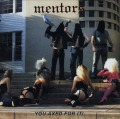 MENTORS (US) / You Axed For It! + 4