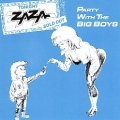 ZAZA (US) / Party With The Big Boys (collector's item)