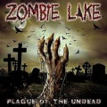 ZOMBIE LAKE (US/Sweden) / Plague Of The Undead