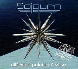 SOJOURN (US) / Different Points Of View - 30th Anniversary Special Edition