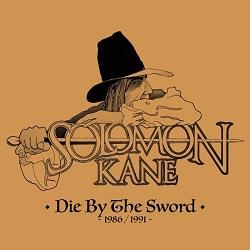 SOLOMON KANE (US) / Die ByThe Sword (1986-1991)