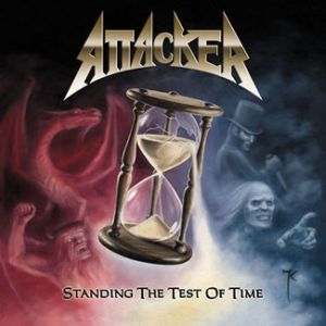 ATTACKER (US) / Standing The Test Of Time