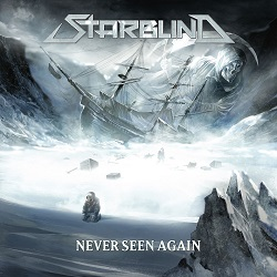 STARBLIND (Sweden) / Never Seen Again