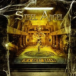 STEEL ANGEL (US) / In A Quiet Dream