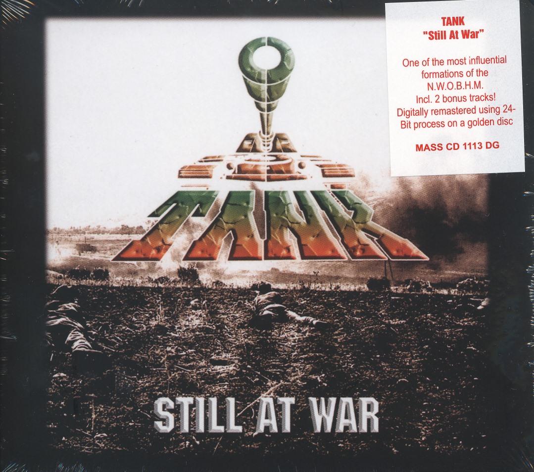 TANK (UK) / Still At War + 2