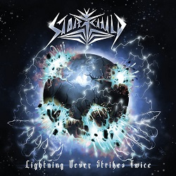 STORMCHILD (UK) / Lightning Never Strikes Twice