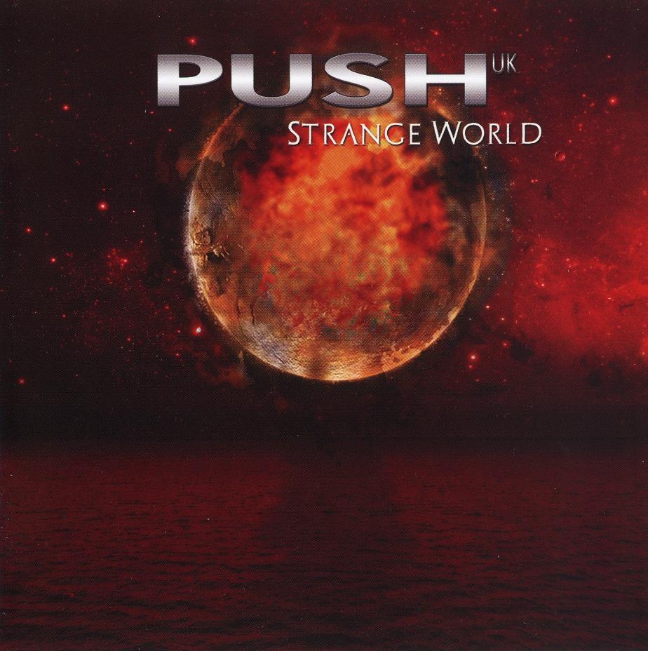 PUSH UK (UK) / Strange World