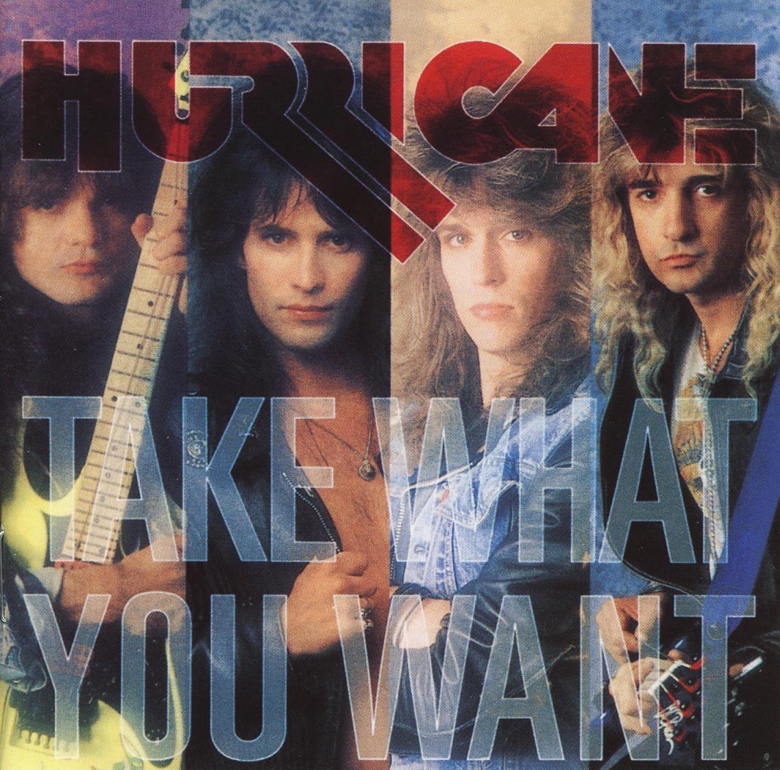 HURRICANE (US) / Take What You Want + 4