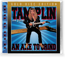 TAMPLIN & FRIENDS (US) / An Axe To Grind + 3 (Gold Disc Edition)
