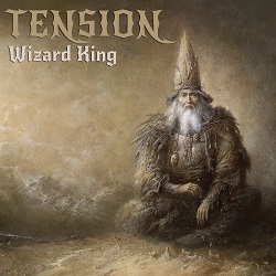 TENSION (Canada) / Wizard King