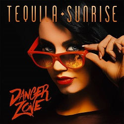 TEQUILA SUNRISE (Spain) / Danger Zone