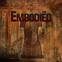 THE EMBODIED (Sweden) / The Embodied