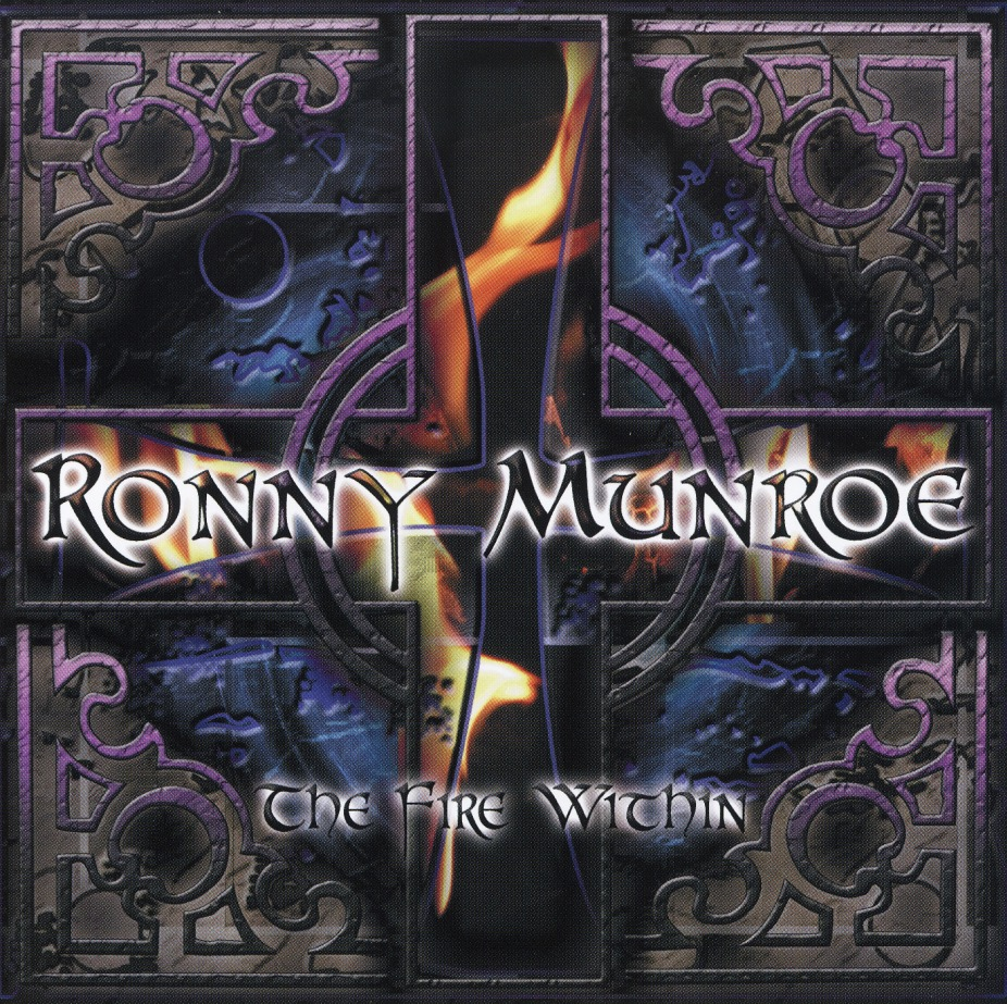 RONNY MUNROE (US) / The Fire Within