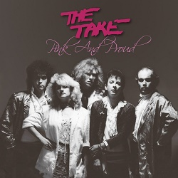THE TAKE (US) / Pink And Proud