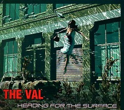 THE VAL (Spain) / Heading For The Surface
