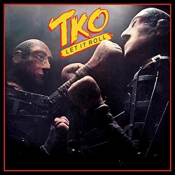 TKO (US) / Let It Roll + 9