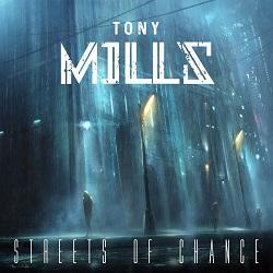 TONY MILLS (UK) / Streets Of Chance