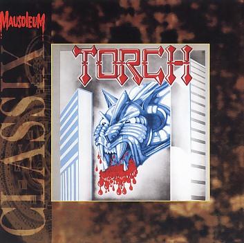 TORCH (Sweden) / Fireraiser (Mausoleum Classix)