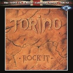 TORINO (UK) / Rock It + 9