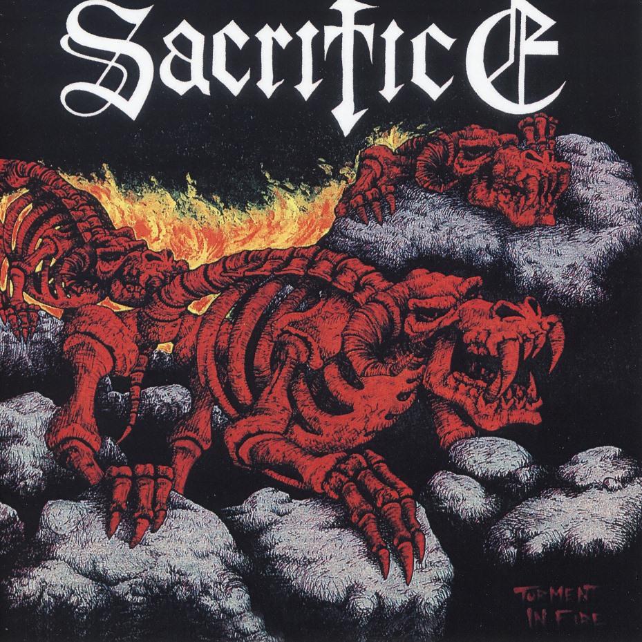 SACRIFICE (Canada) / Torment In Fire