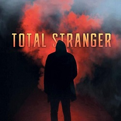 TOTAL STRANGER (Canada) / Total Stranger + 1