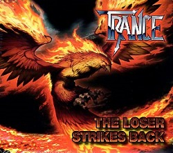 TRANCE (Germany) / The Loser Strikes Back