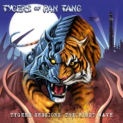 TYGERS OF PAN TANG (UK) / Tygers Sessions: The First Wave