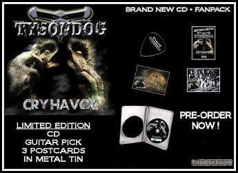 TYSONDOG (UK) / Cry Havoc (Limited Fanpack Edition)