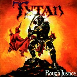 TYTAN (UK) / Rough Justice: 30th Anniversary Edition (Brazil edition CD+DVD)