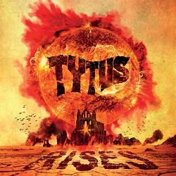 TYTUS (Italy) / Rises