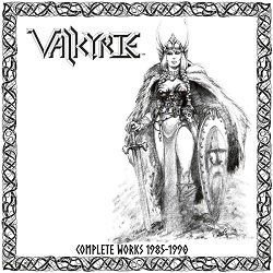 VALKYRIE (US) / Complete Works 1985-1990 (2CD)