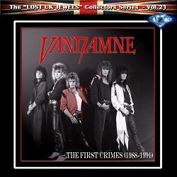 VANDAMNE (UK) / The First Crimes (1988-1991)