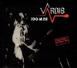VARDIS (UK) / 100 M.P.H. + 2 (2017 reissue)
