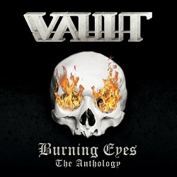 VAULT (Netherlands) / Burning Eyes - The Anthology