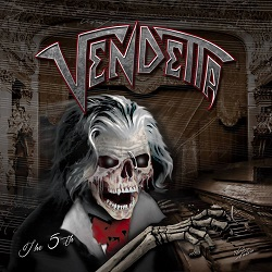 VENDETTA (Germany) / The 5th