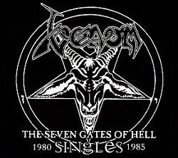 VENOM (UK) / The Seven Gates Of Hell - Singles 1980 - 1985