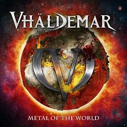 VHALDEMAR (Spain) / Metal Of The World (2019 reissue)