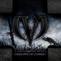 VHALDEMAR (Spain) / Shadows Of Combat + 1 (2018 reissue)