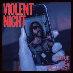 VIOLENT NIGHT (US) / Brave New Holocaust