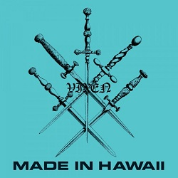 VIXEN (US) / Made In Hawaii + 7