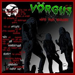 VORGUS (Sweden) / White Trash Hellraisers