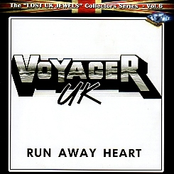 VOYAGER UK (UK) / Run Away Heart